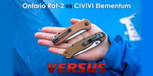 Версус. Ontario Rat-2 vs CIVIVI Elementum